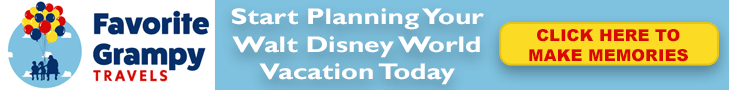 Favorite Grampy Travels - Start Planning Your Walt Disney World Vacation Today - CLICK HERE